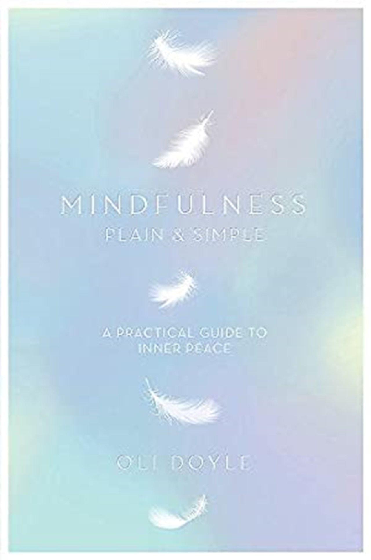 Mindfulness: Plain & Simple - 1