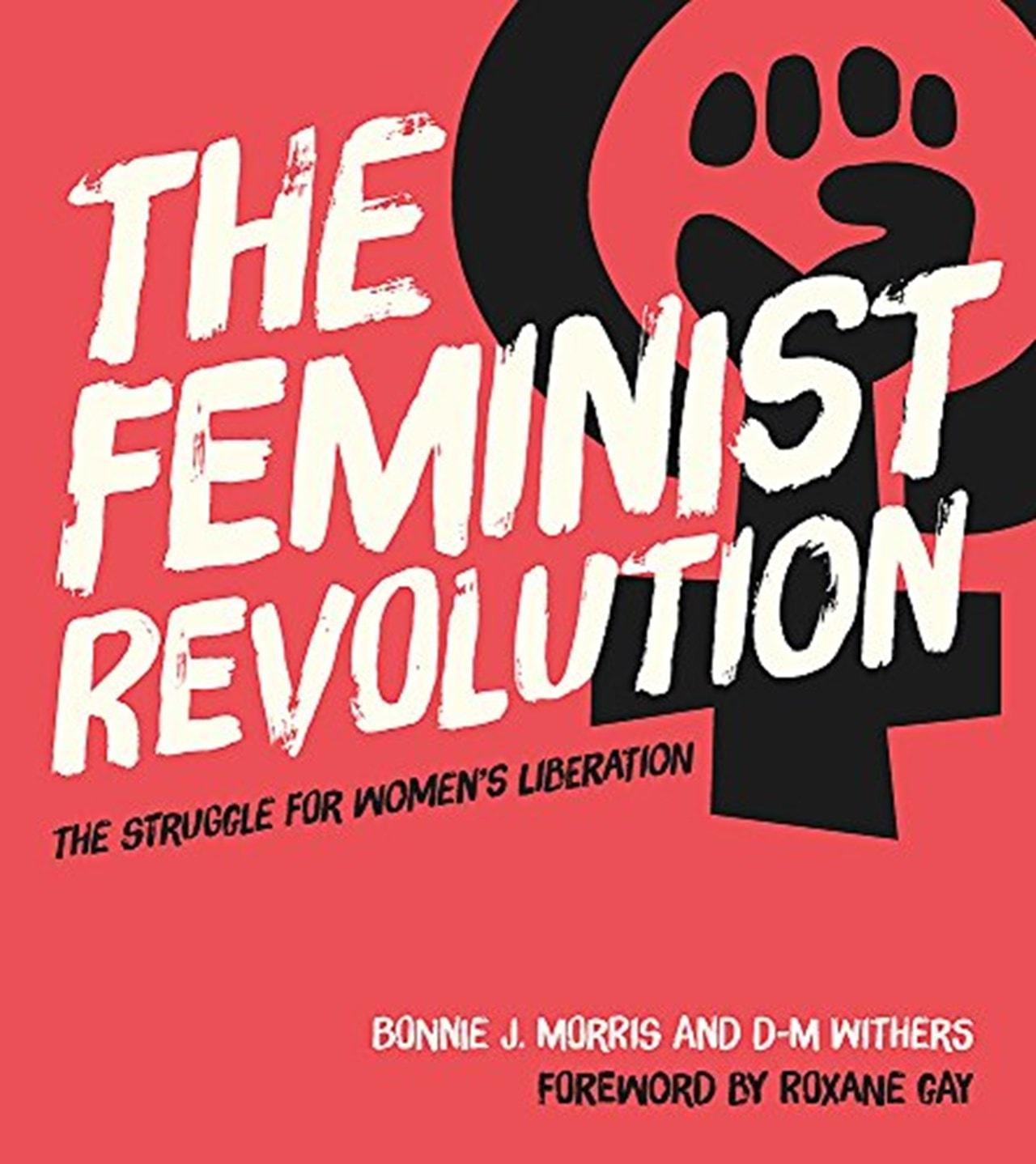 The Feminist Revolution - 1