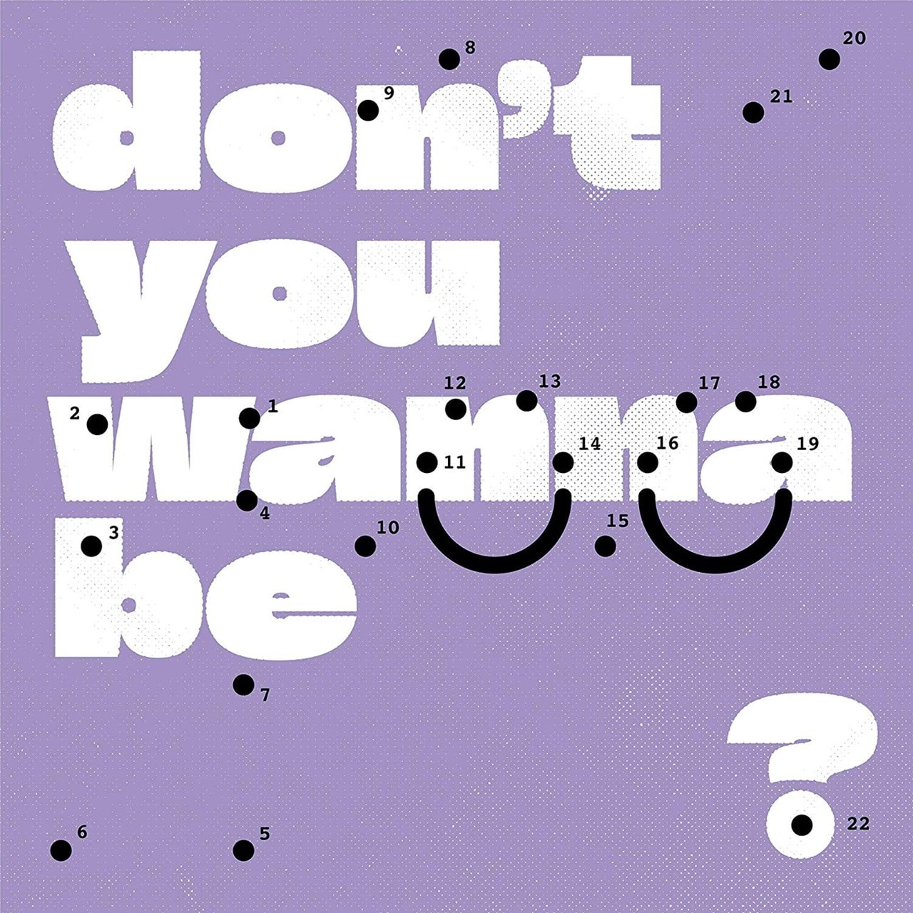 Don't You Wanna Be Glad? - 1