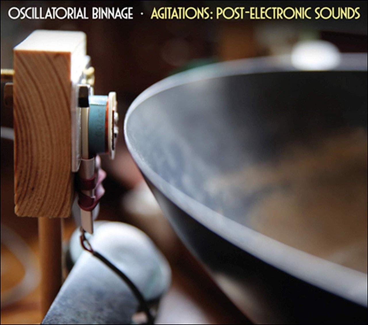 Agitations: Post-electronic Sounds - 1
