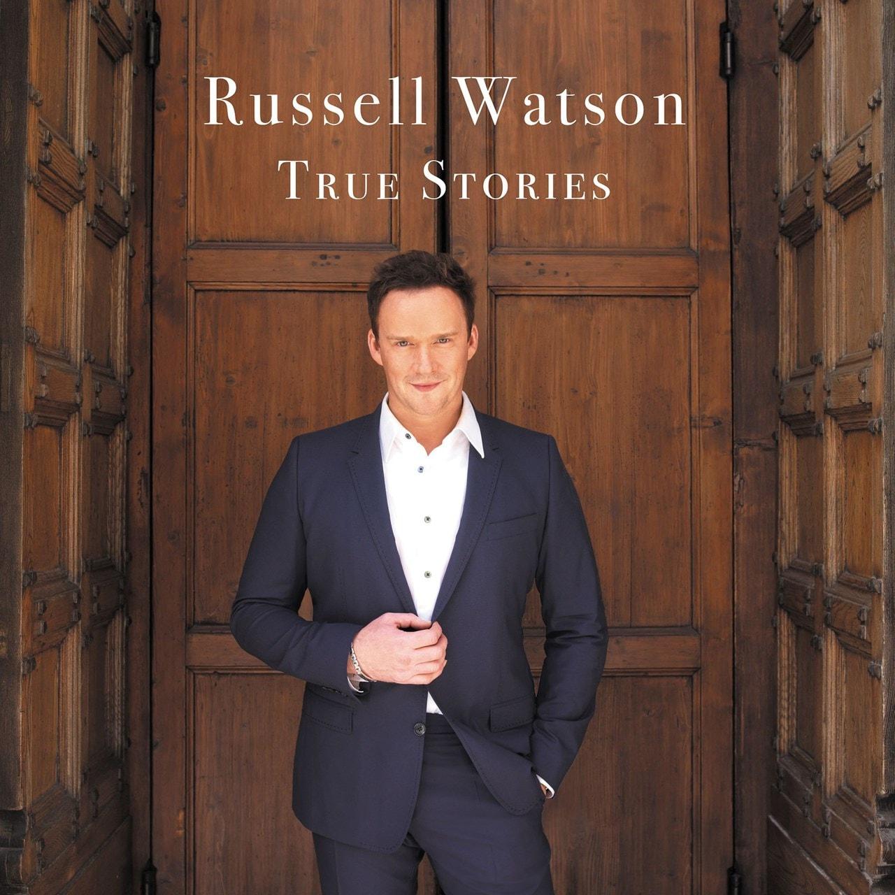 Russell Watson: True Stories - 1