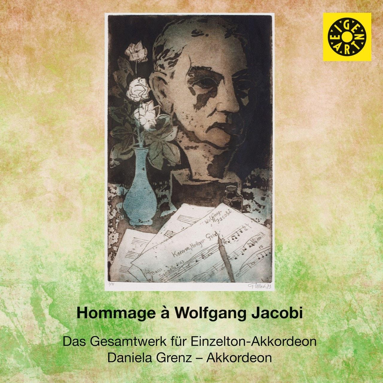 Hommage A Wolfgang Jacobi: Das Gesamtwerk Fur Einzelton-Akkordeon - 1