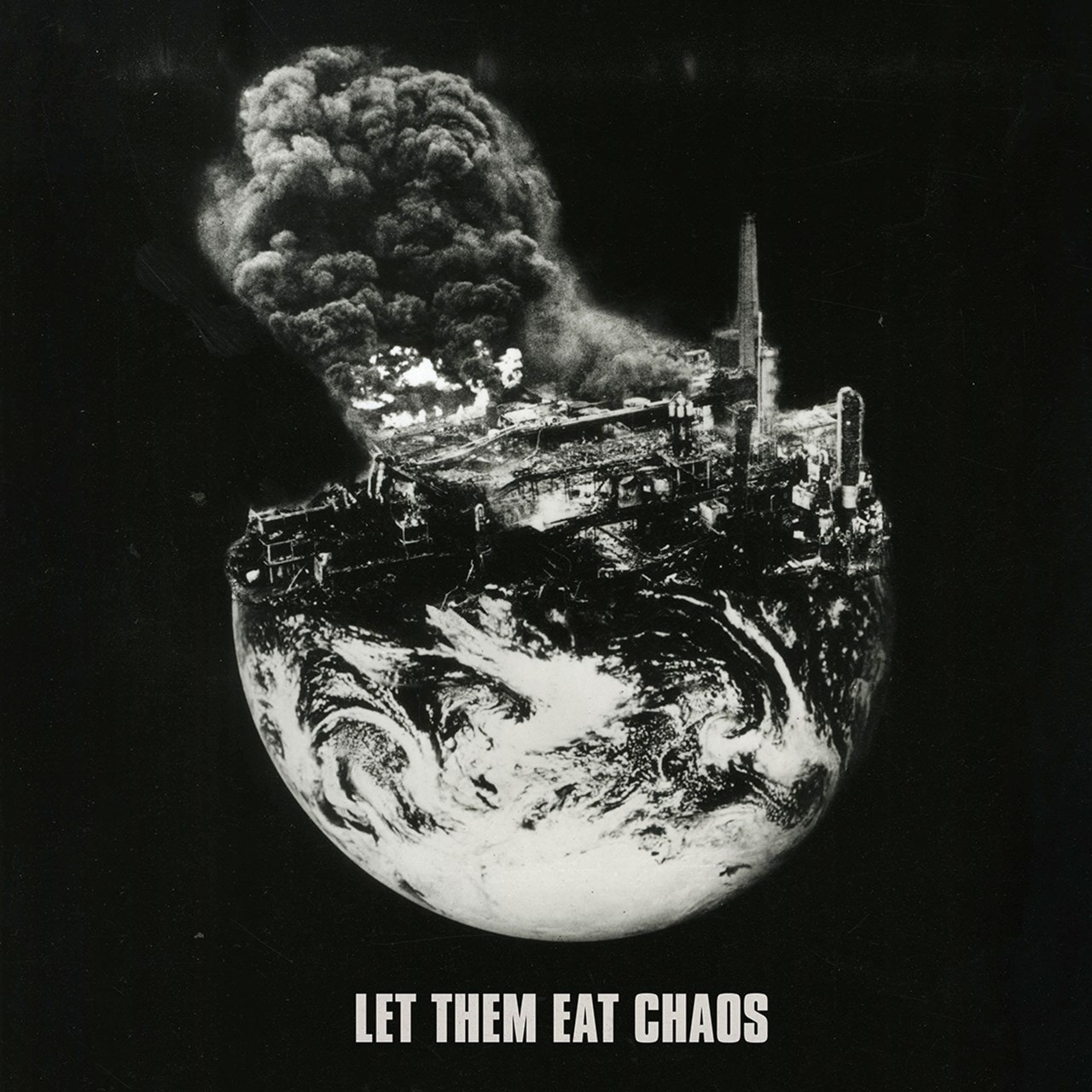 Let Them Eat Chaos - 1