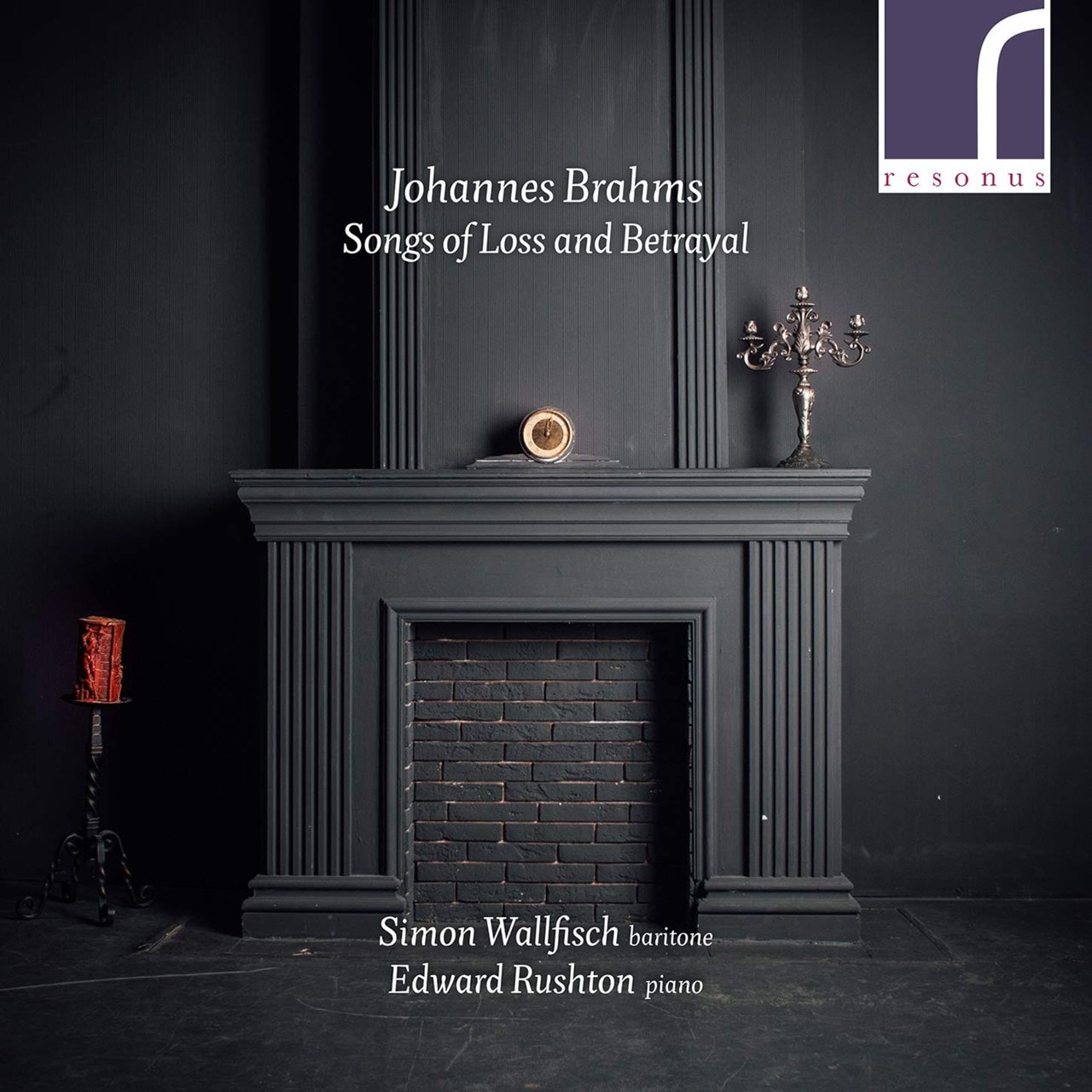 Johannes Brahms: Songs of Loss and Betrayal - 1