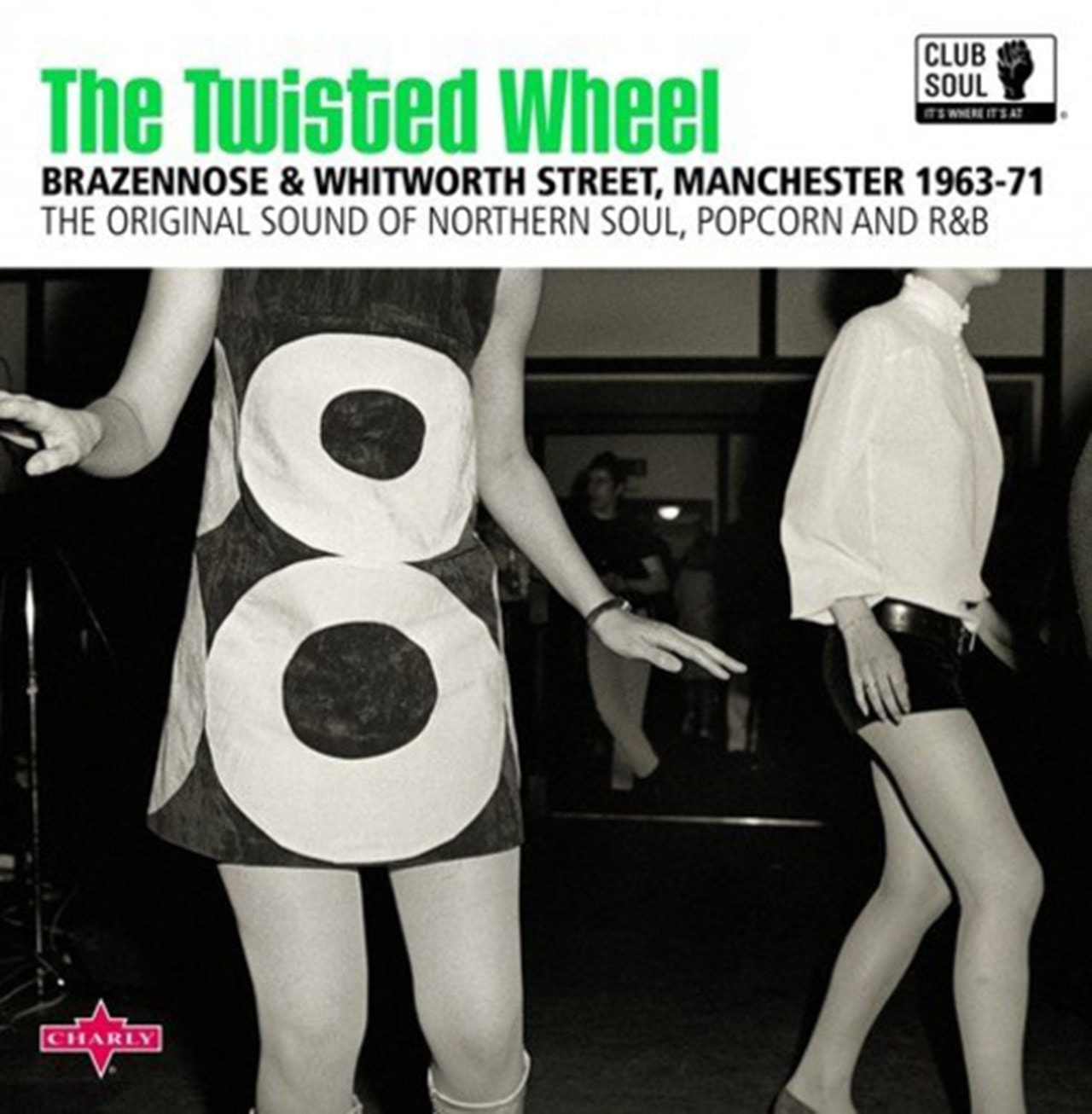 The Twisted Wheel: The Original Sound of Northern Soul, Popcorn and R&B - 1