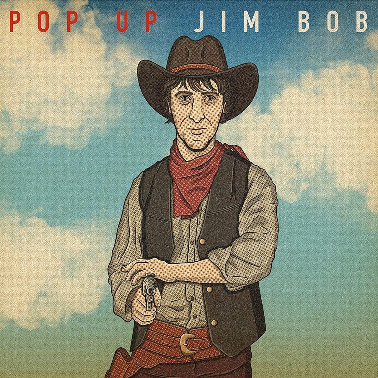 Pop Up Jim Bob - 1
