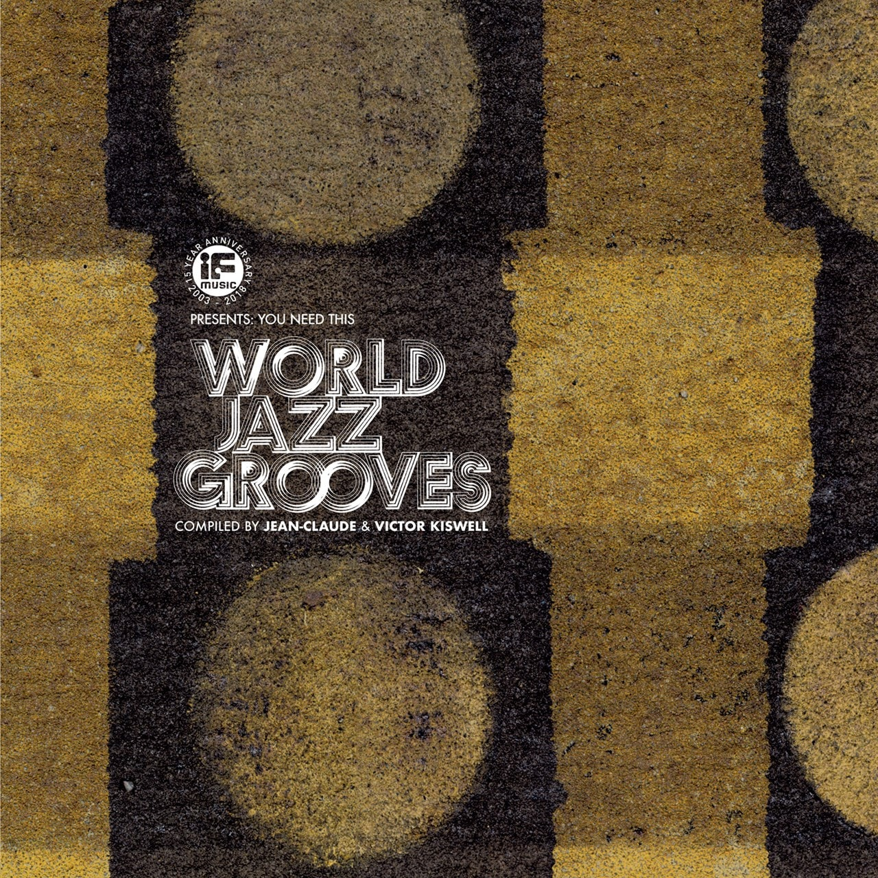 If Music Presents: You Need This: World Jazz Grooves - 1