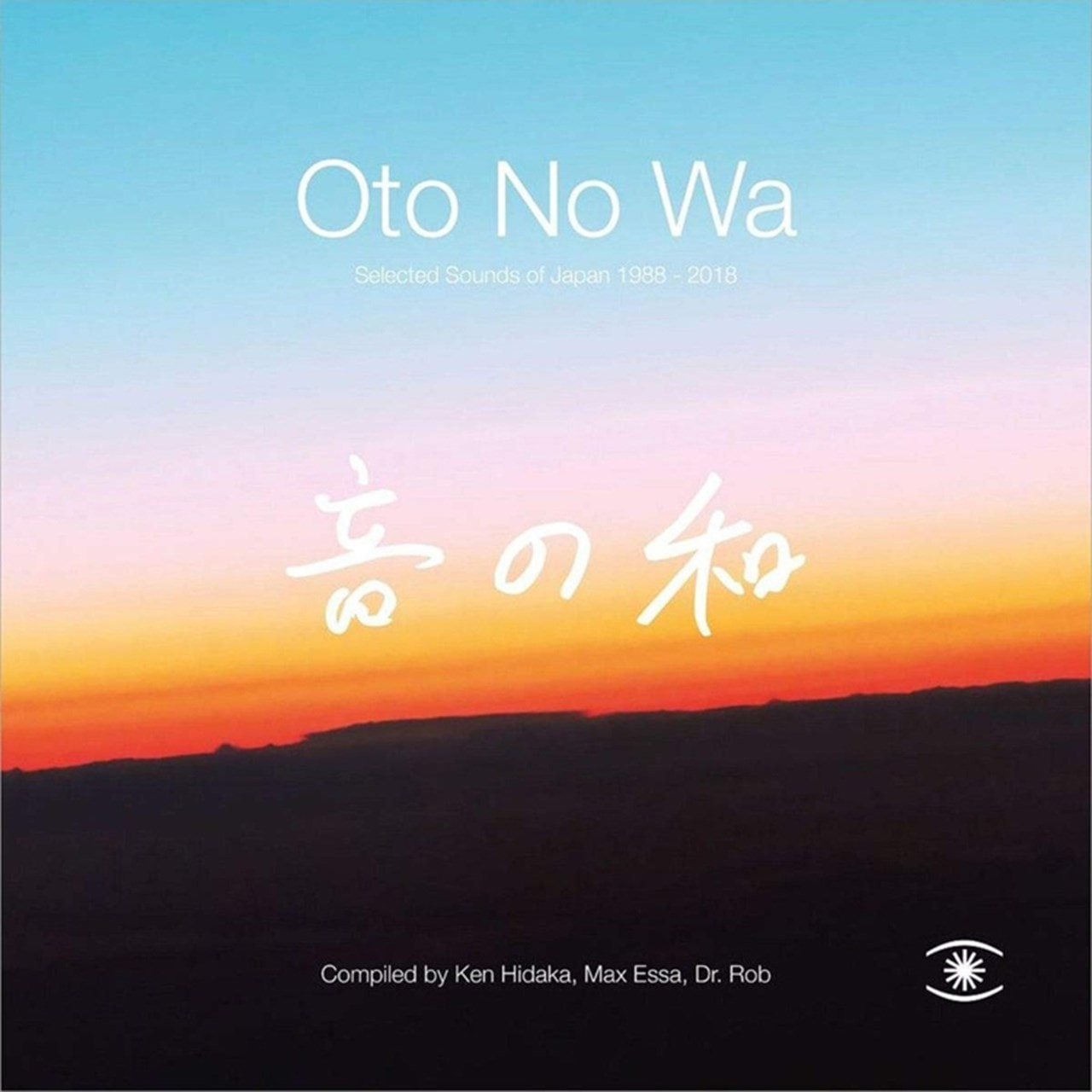 Oto No Wa: Selected Sounds of Japan 1988-2018 - 1