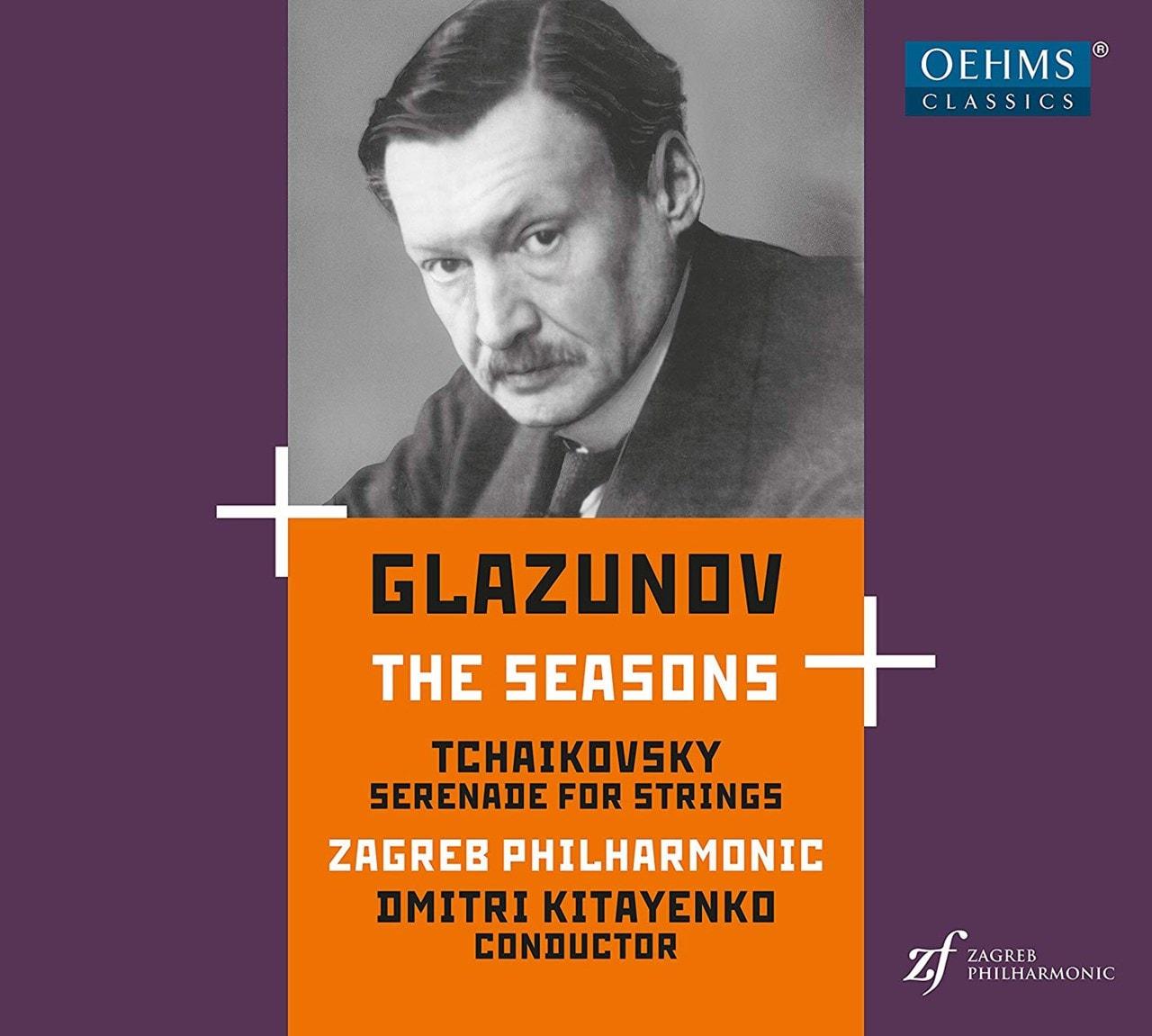 Glazunov: The Seasons/Tchaikovsky: Serenade for Strings - 1