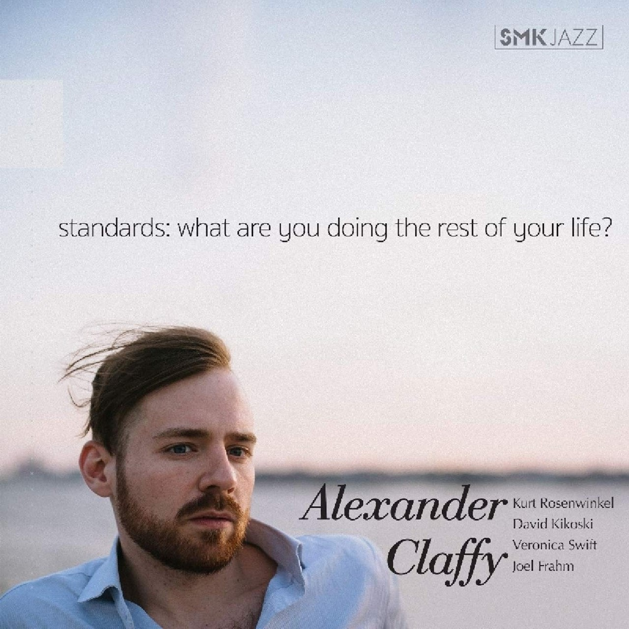 Standards: What Are You Doing the Rest of Your Life? - 1