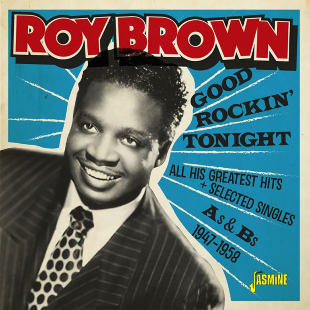 Good Rockin' Tonight: All His Greatest Hits + Selected Singles As & Bs 1947-1958 - 1