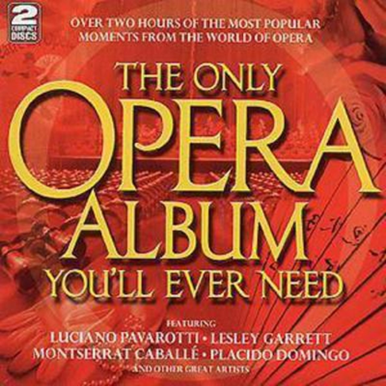 THE ONLY OPERA ALBUM YOU'LL EVER NEED - 1
