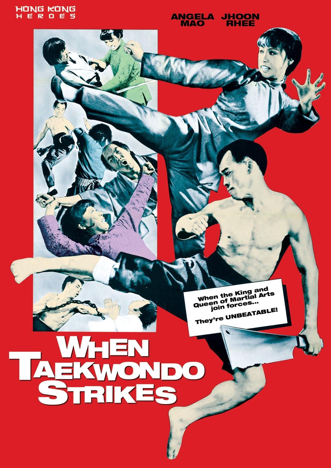 When Taekwondo Strikes - 1