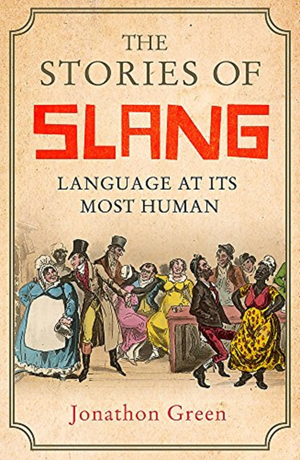 The Stories Of Slang - 1