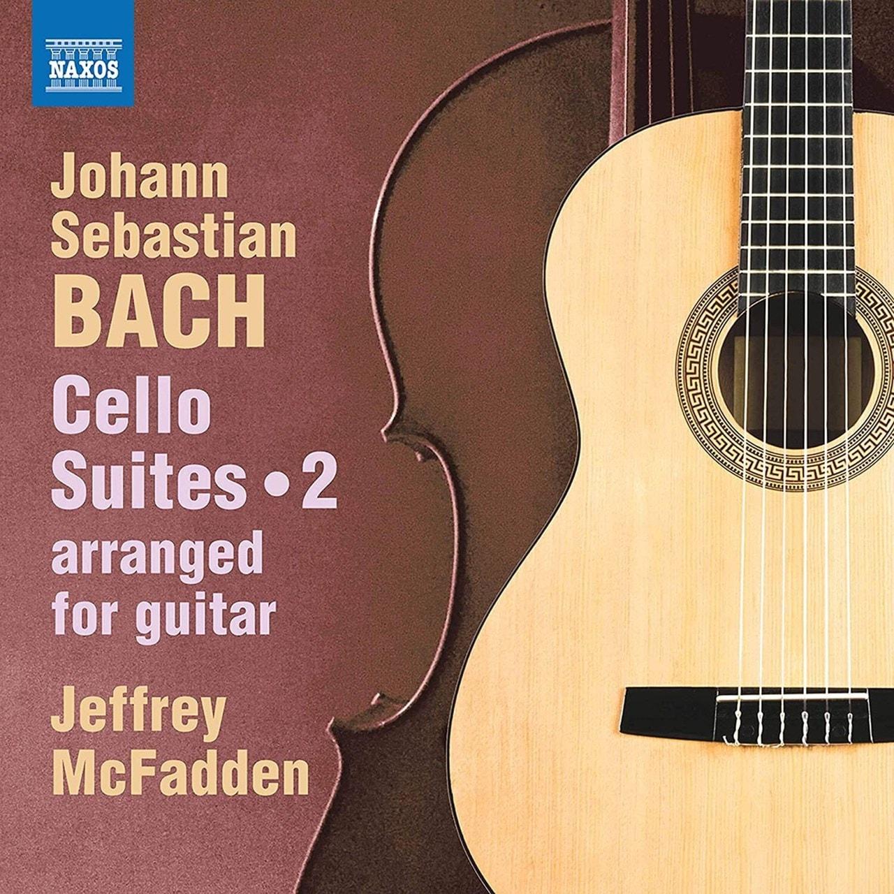 Johann Sebastain Bach: Cello Suites: Arranged for Guitar - Volume 2 - 1