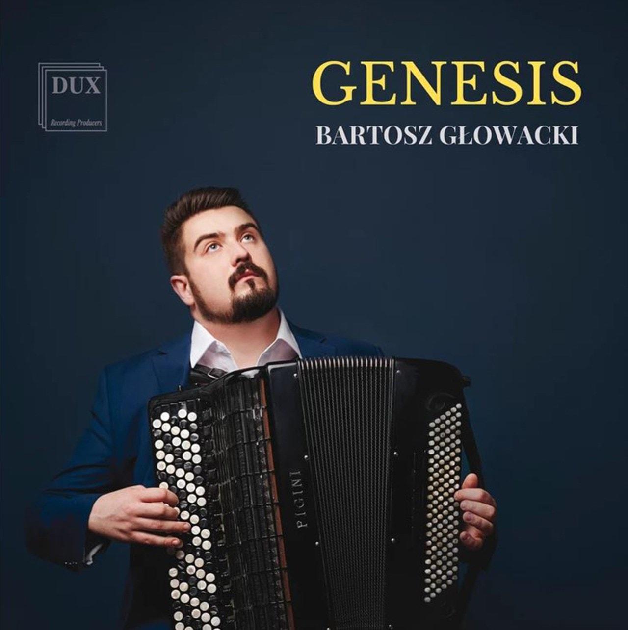 Bartosz Glowacki: Genesis - 1