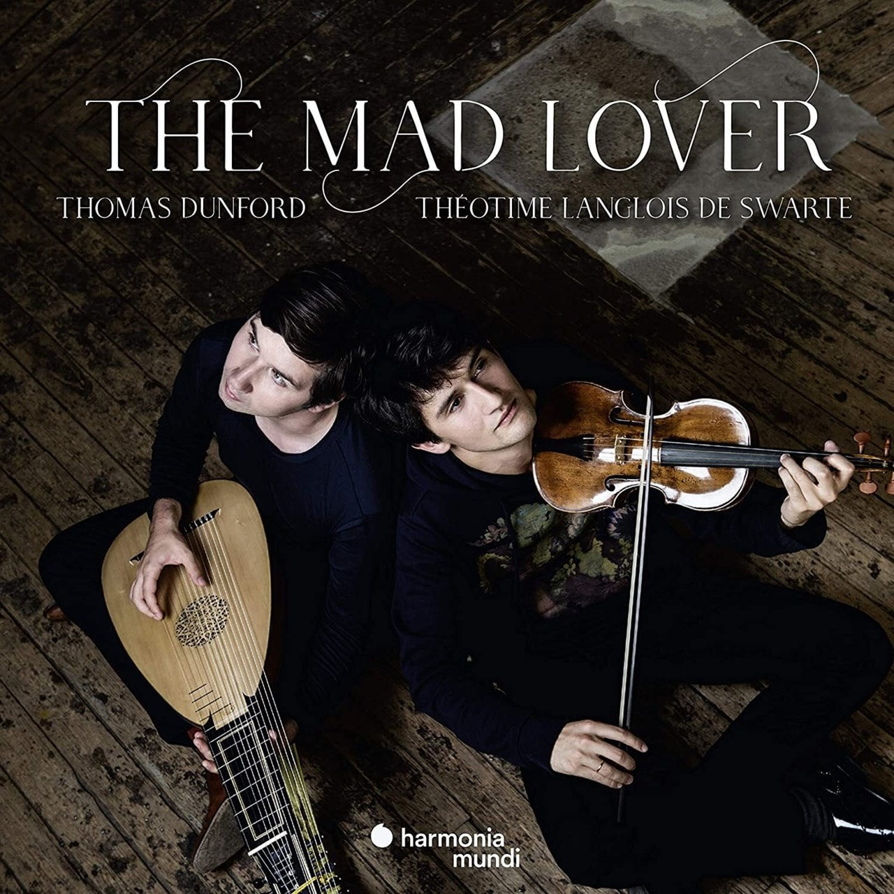 Thomas Dunford/Theotime Langlois De Swarte: The Mad Lover - 1