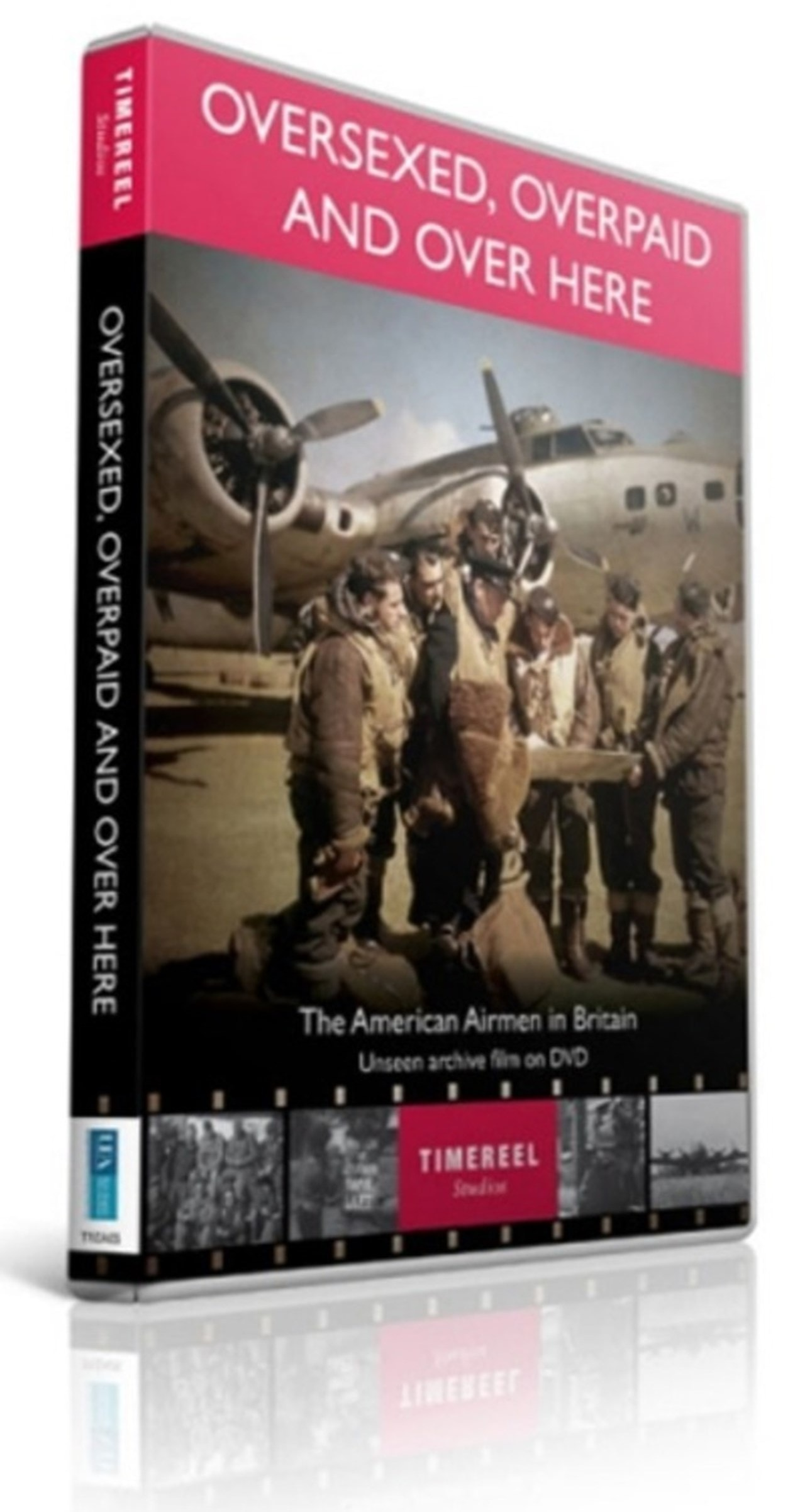 Oversexed, Overpaid and Over Here - The American Airmen in ... - 1