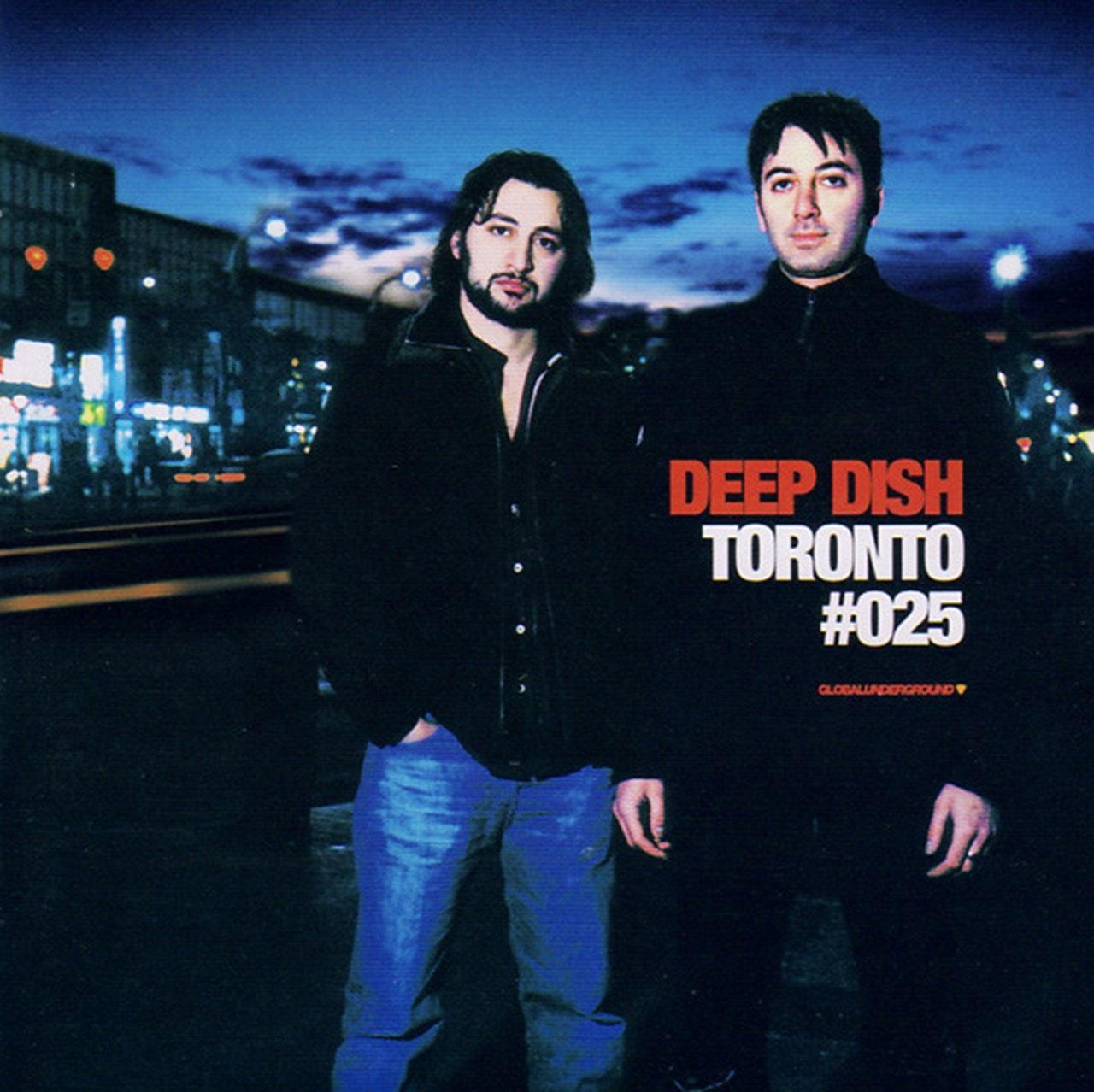 Global Underground 025 Toronto: Deep Dish - 1