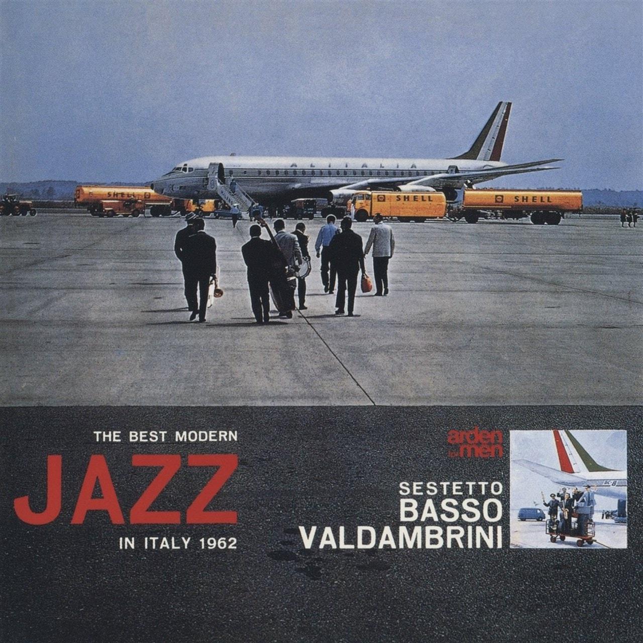 The Best Modern Jazz in Italy 1962 - 1