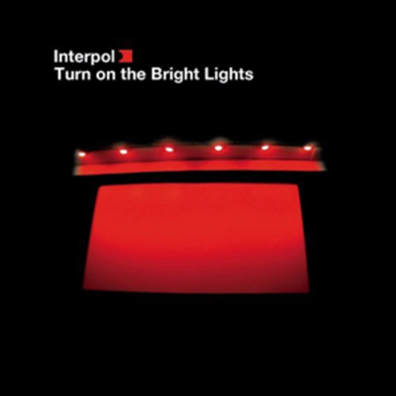 Turn On the Bright Lights - 1