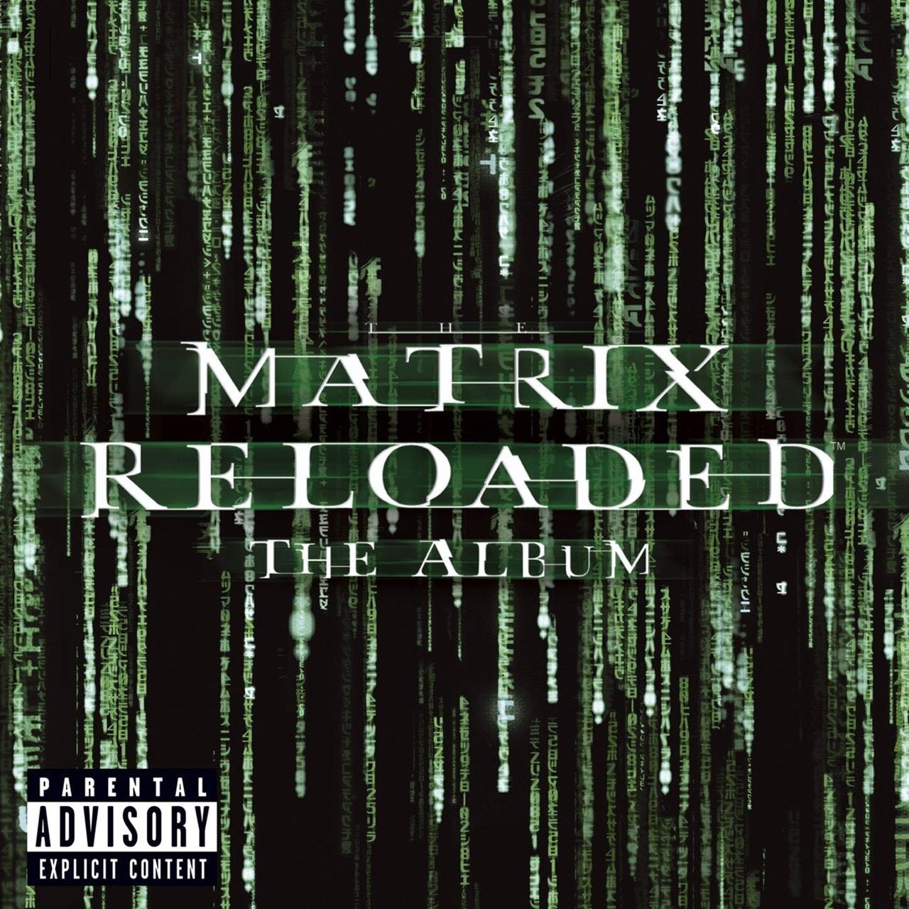 The Matrix: Reloaded: The Album - 1