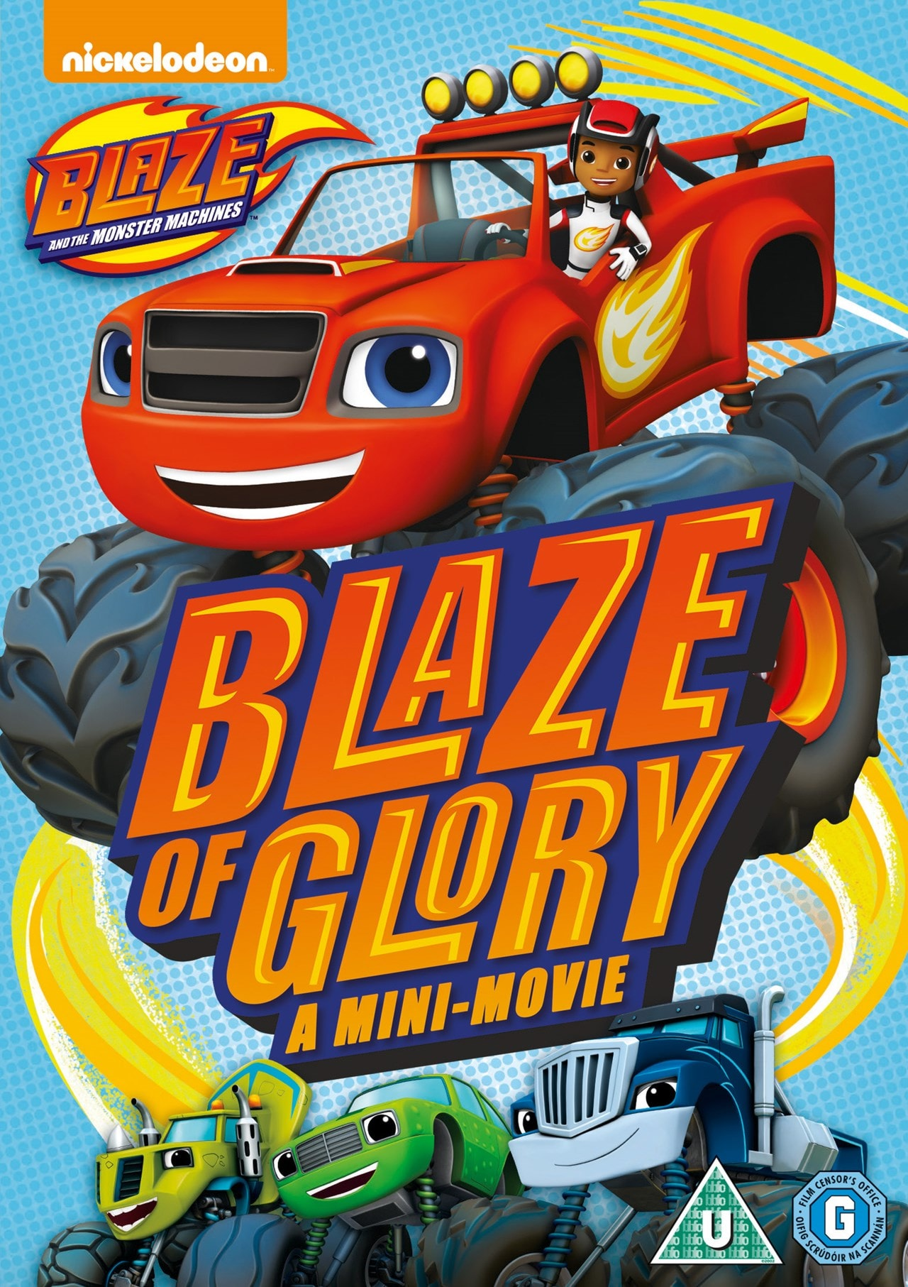 Blaze and the Monster Machines: Blaze of Glory - 1