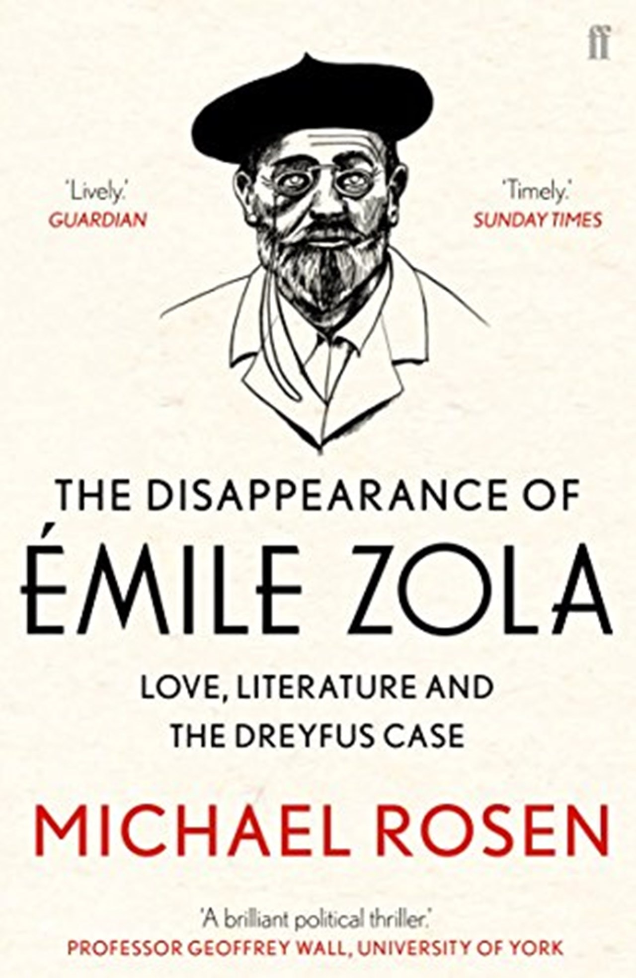 Disappearance Of Emile Zola: Love, Literature And The Dreyfus Case - 1