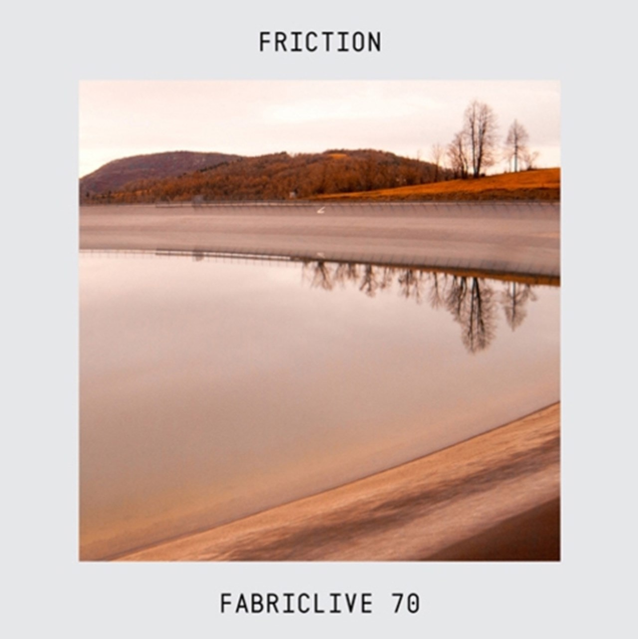 Fabriclive 70: Mixed By Friction - 1