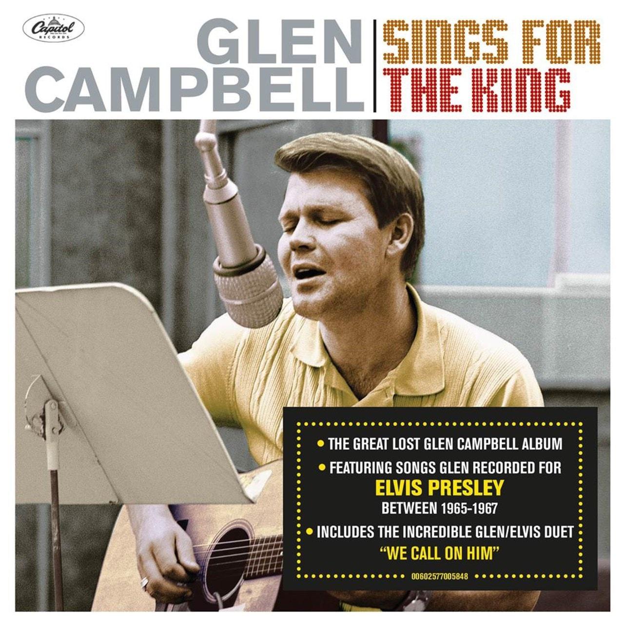 Glen Campbell Sings for the King - 1