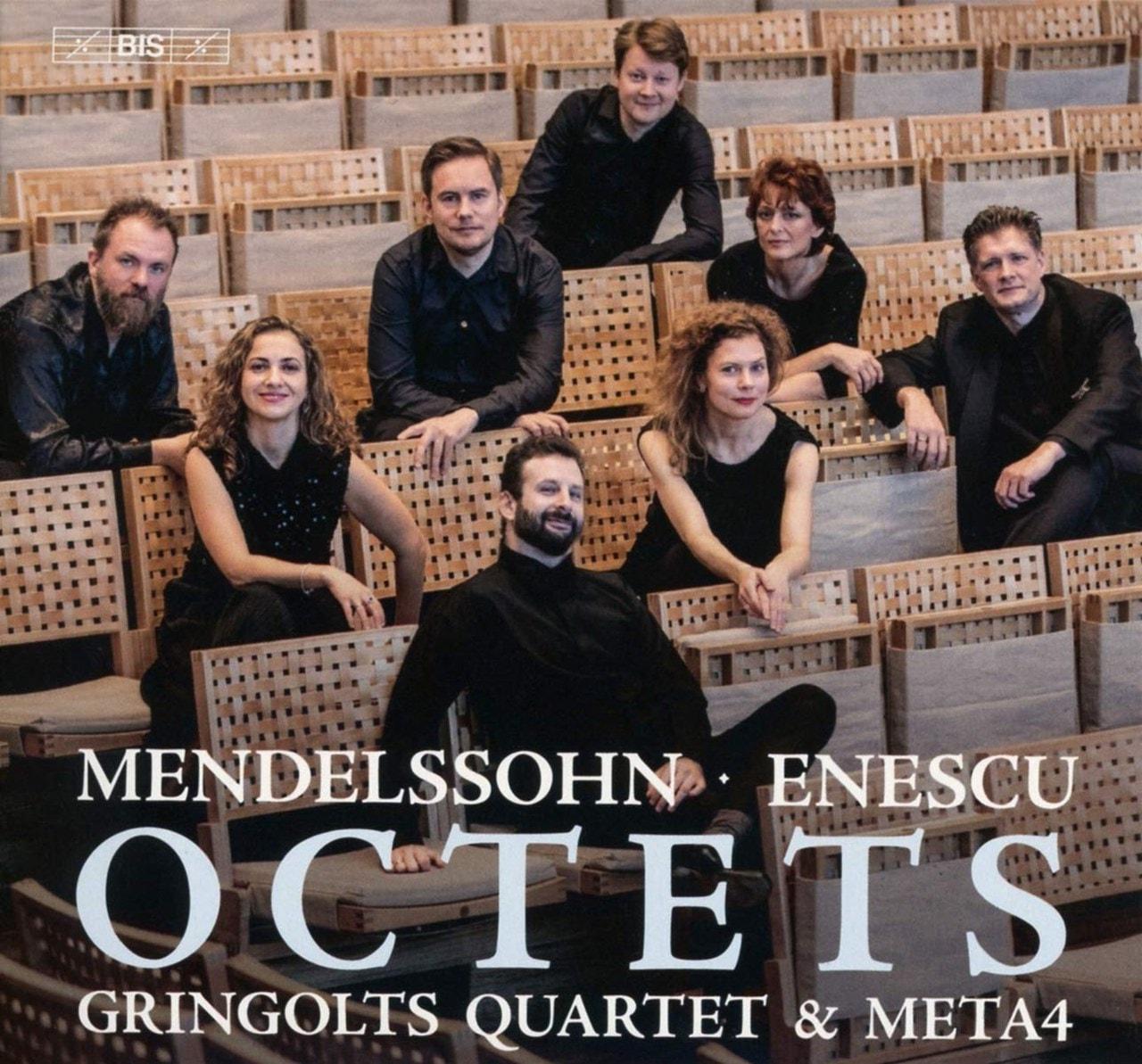 Mendelssohn/Enescu: Octets - 1