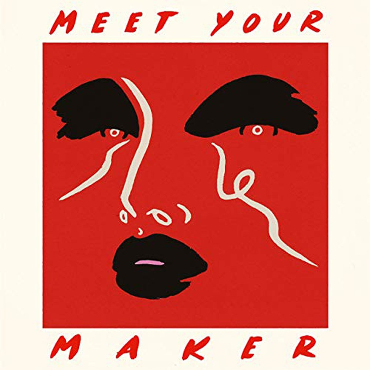 Meet Your Maker - 1