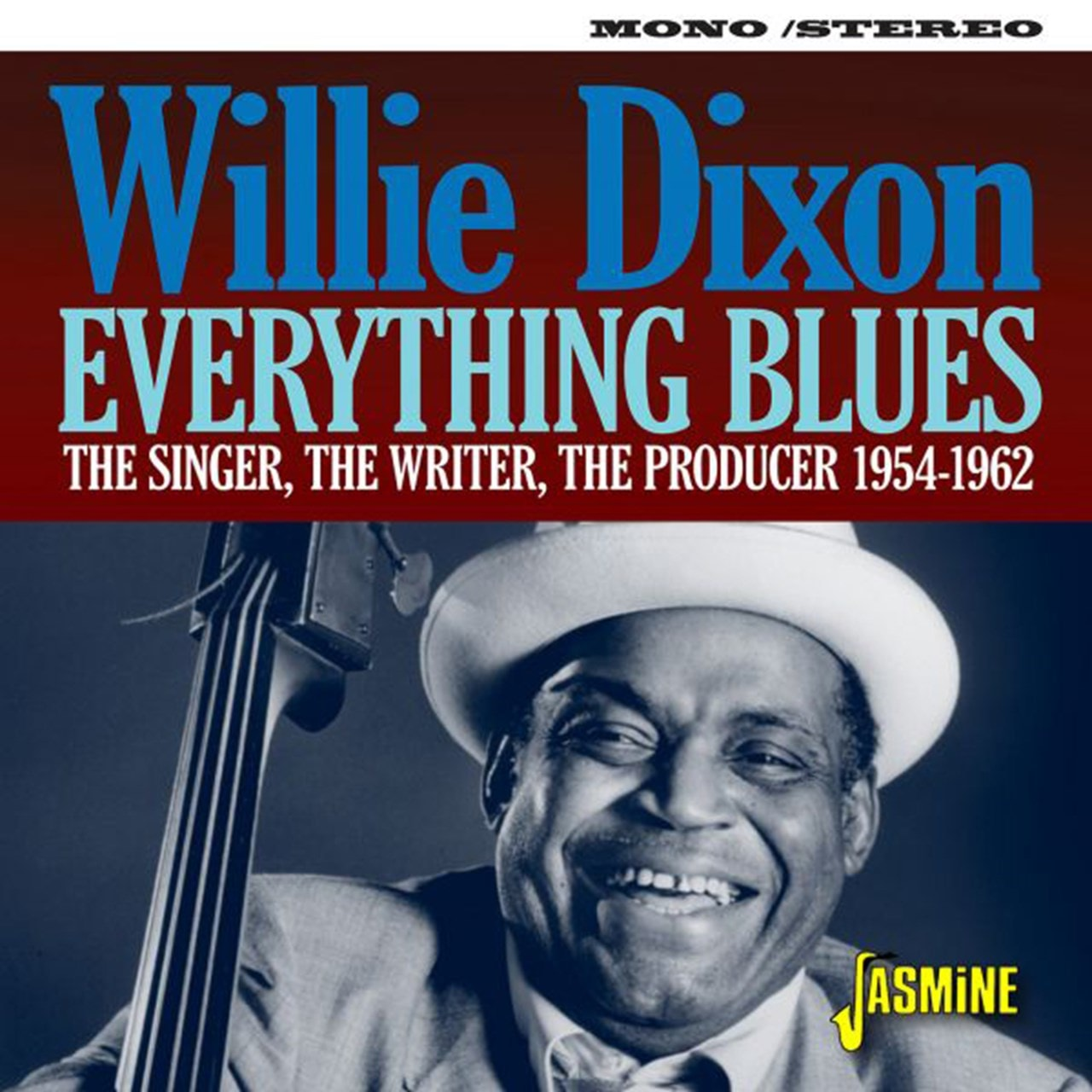 Everything Blues: The Singer, the Writer, the Producer 1954-1962 - 1
