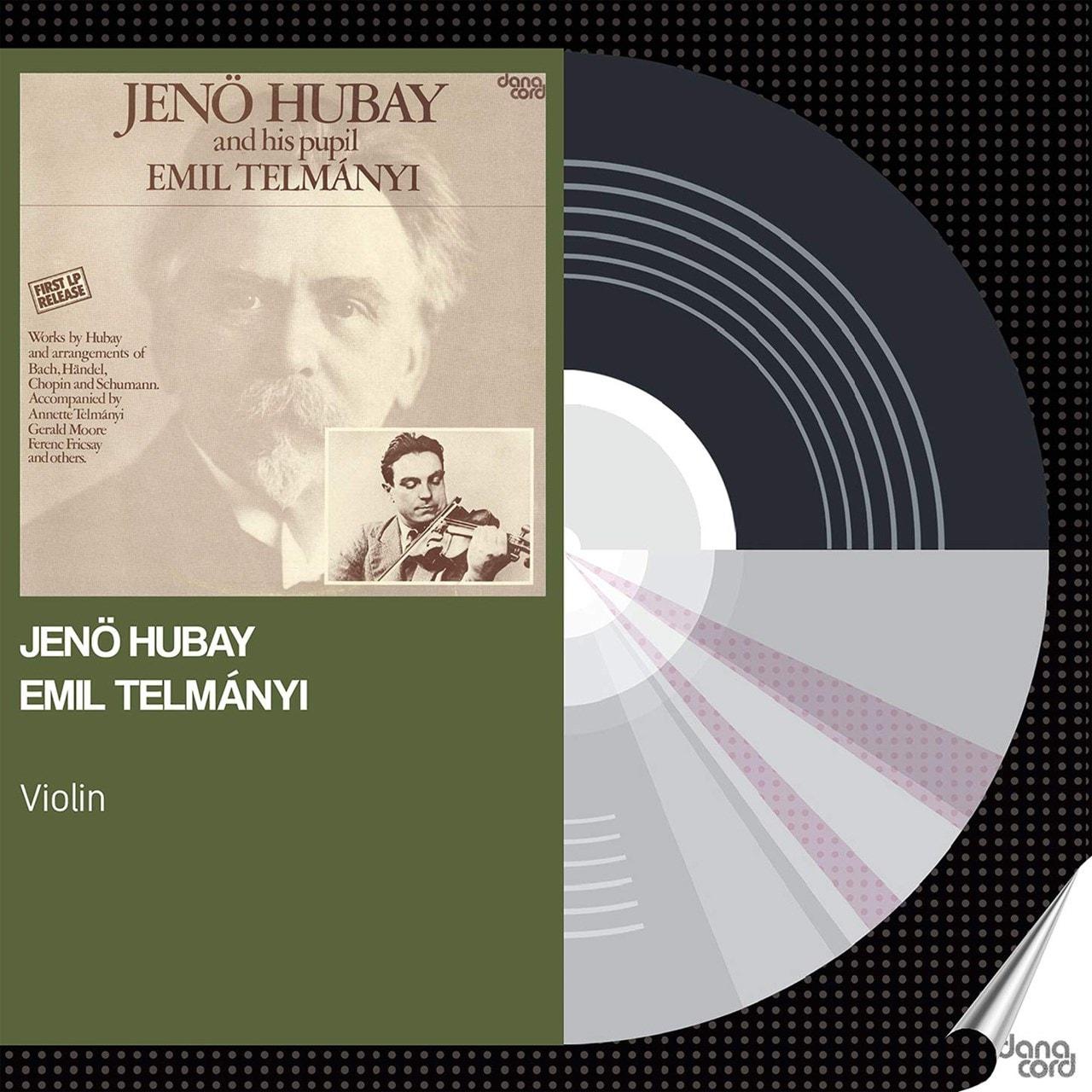 Jeno Hubay and His Pupil Emil Telmanyi - 1