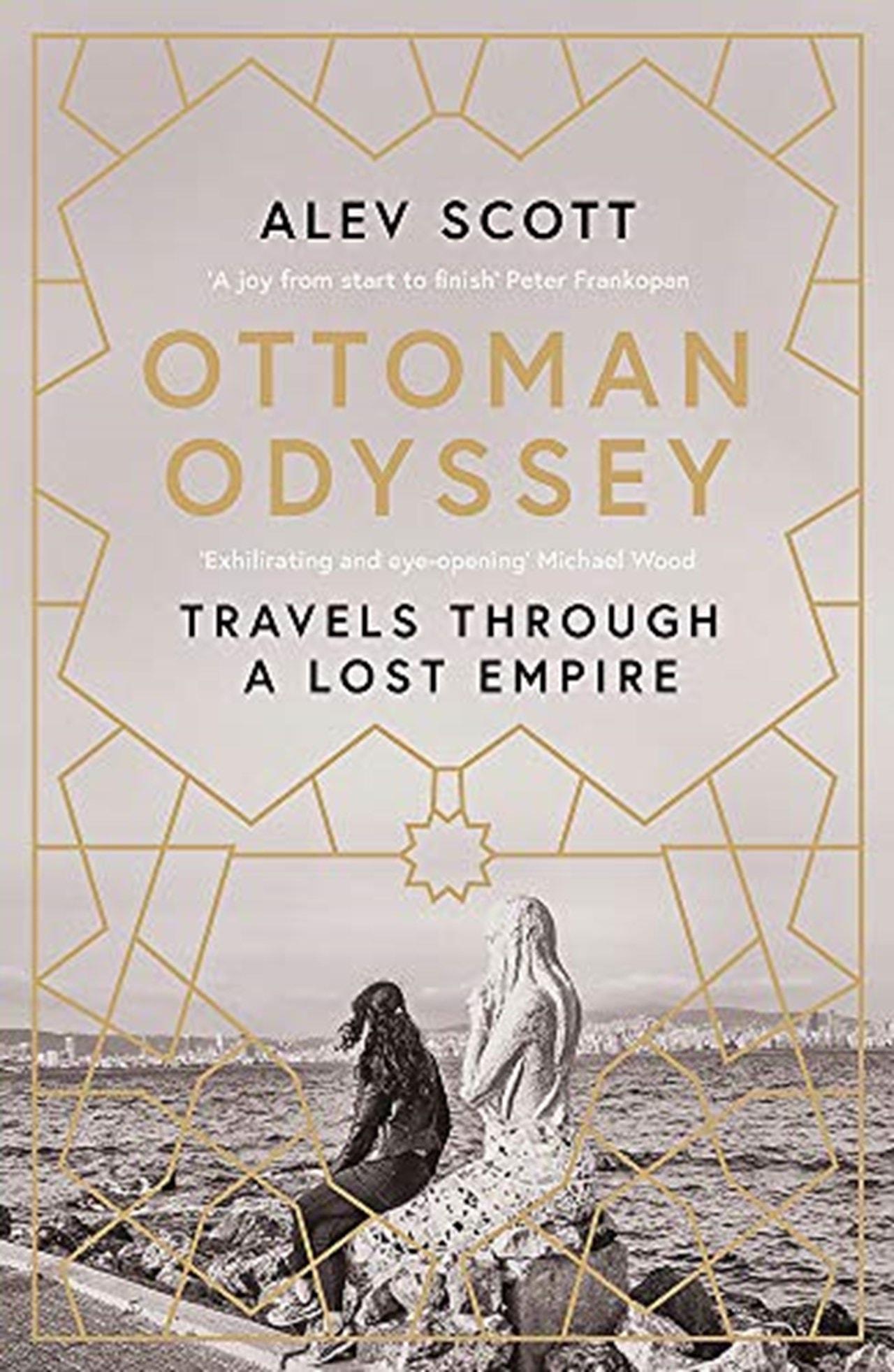 Ottoman Odyssey - 1