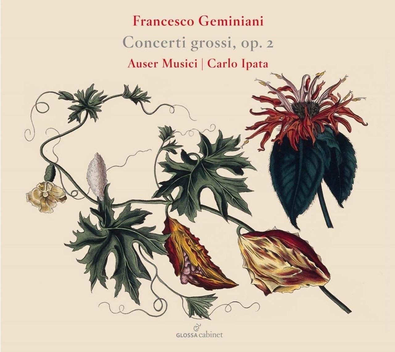 Francesco Geminiani: Concerti Grossi, Op. 2 - 1