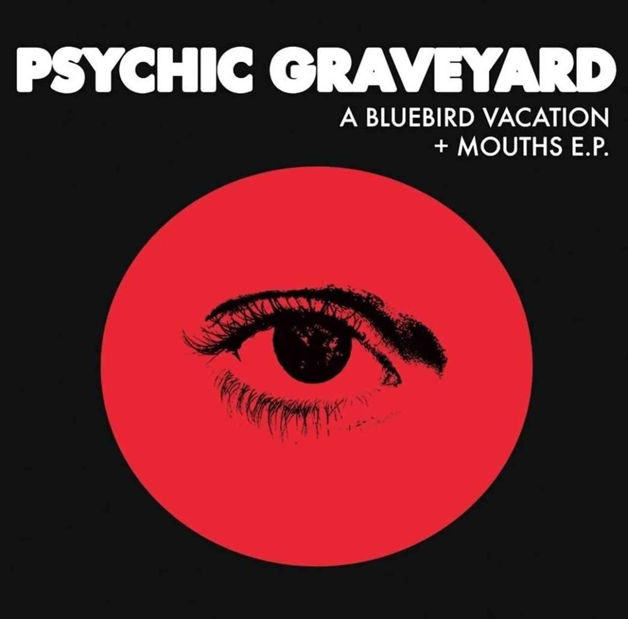 A Bluebird Vacation/Mouths E.P. - 1
