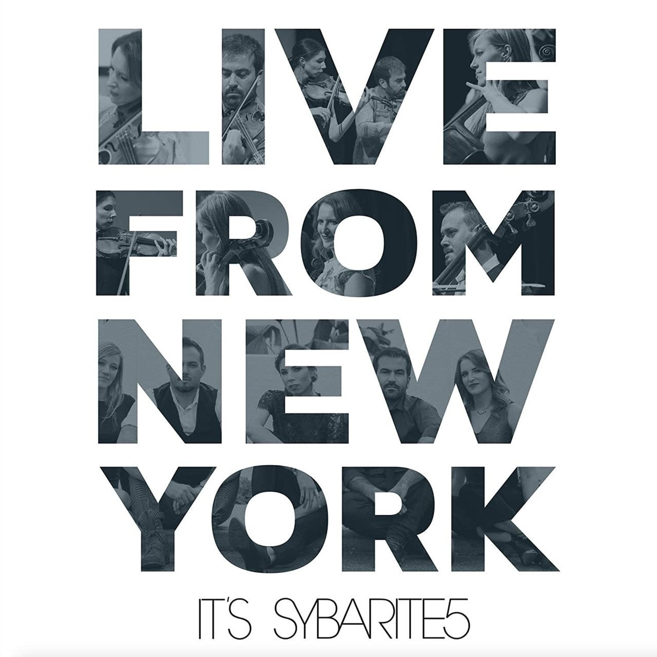 Live from New York, It's Sybarite5 - 1
