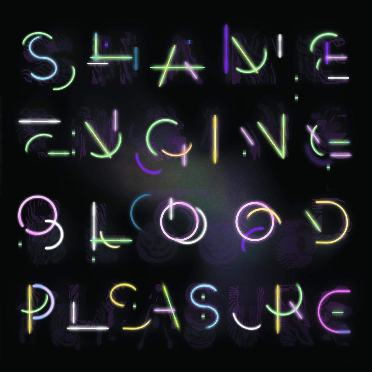 Shame Engine/blood Pleasure - 1