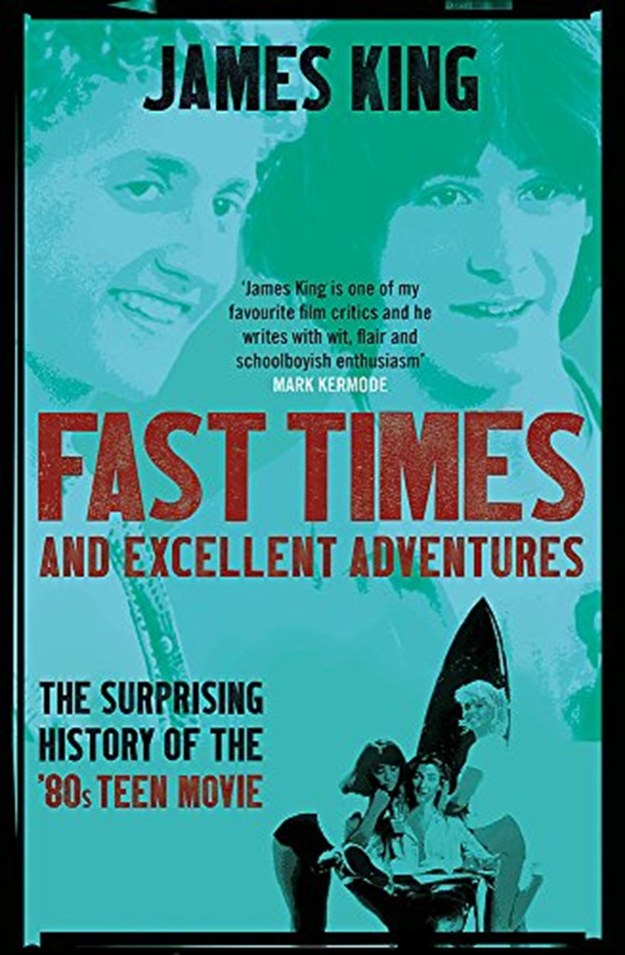 Fast Times And Excellent Adventures - 1