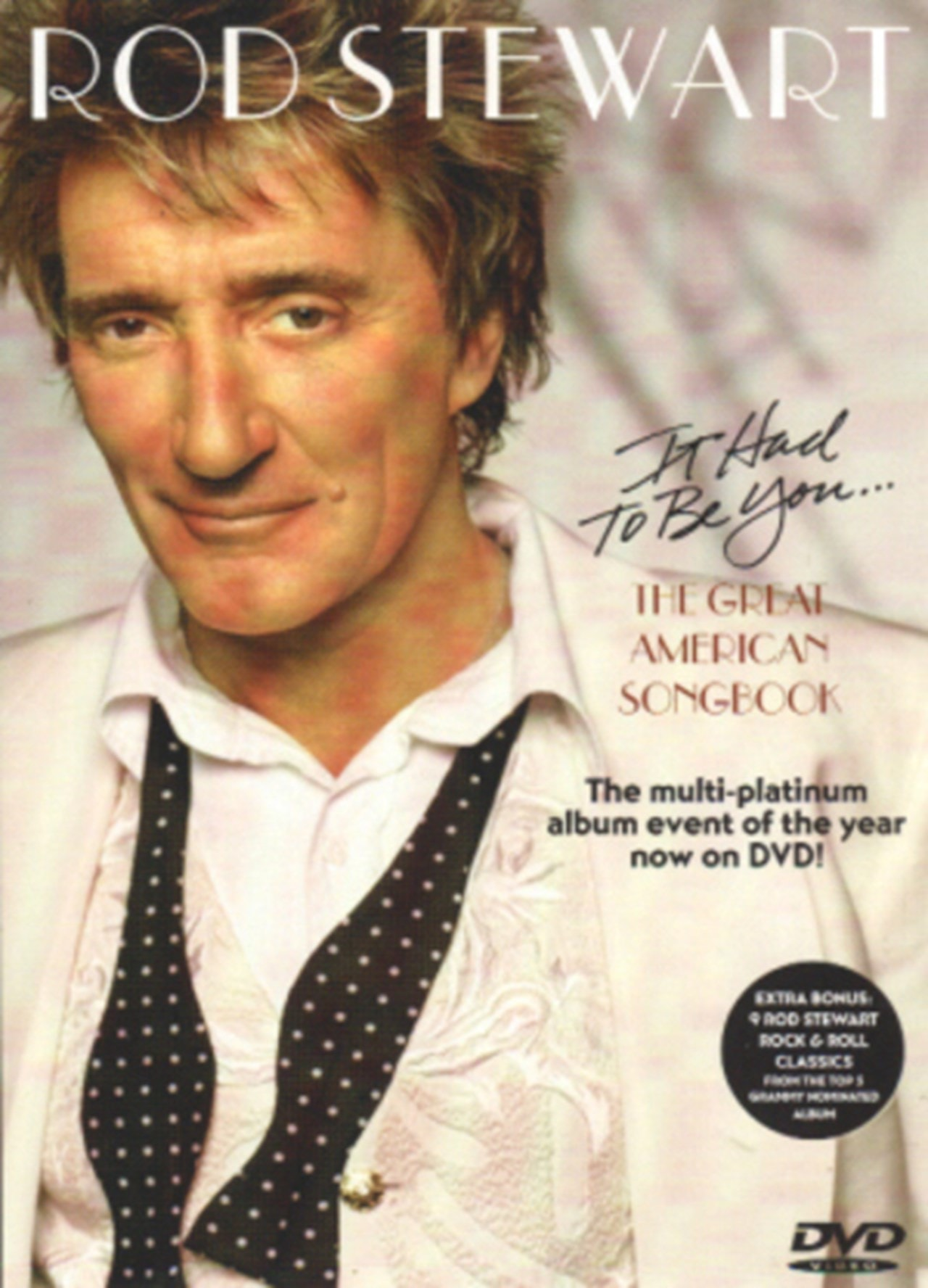 Rod Stewart: It Had to Be You - The Great American Songbook - 1