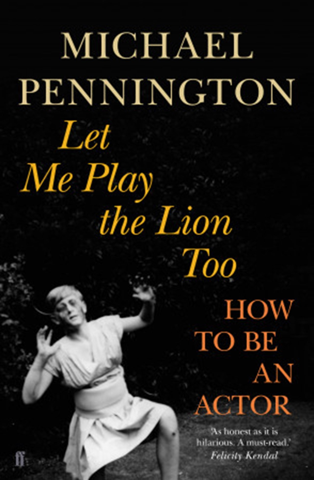 Let Me Play the Lion Too: How to be an Actor - 1