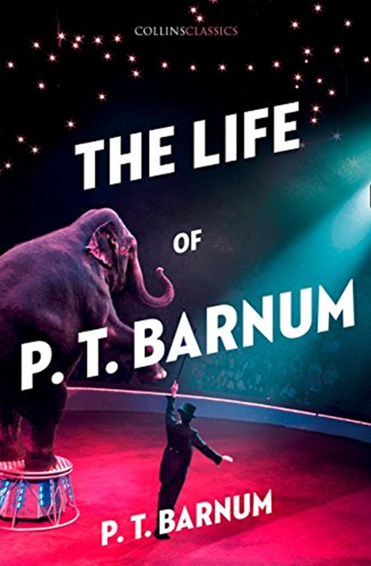 The Life Of P. T. Barnum: The Greatest Showman - 1
