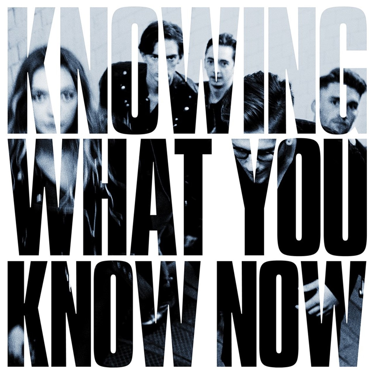 Knowing What You Know Now - 1