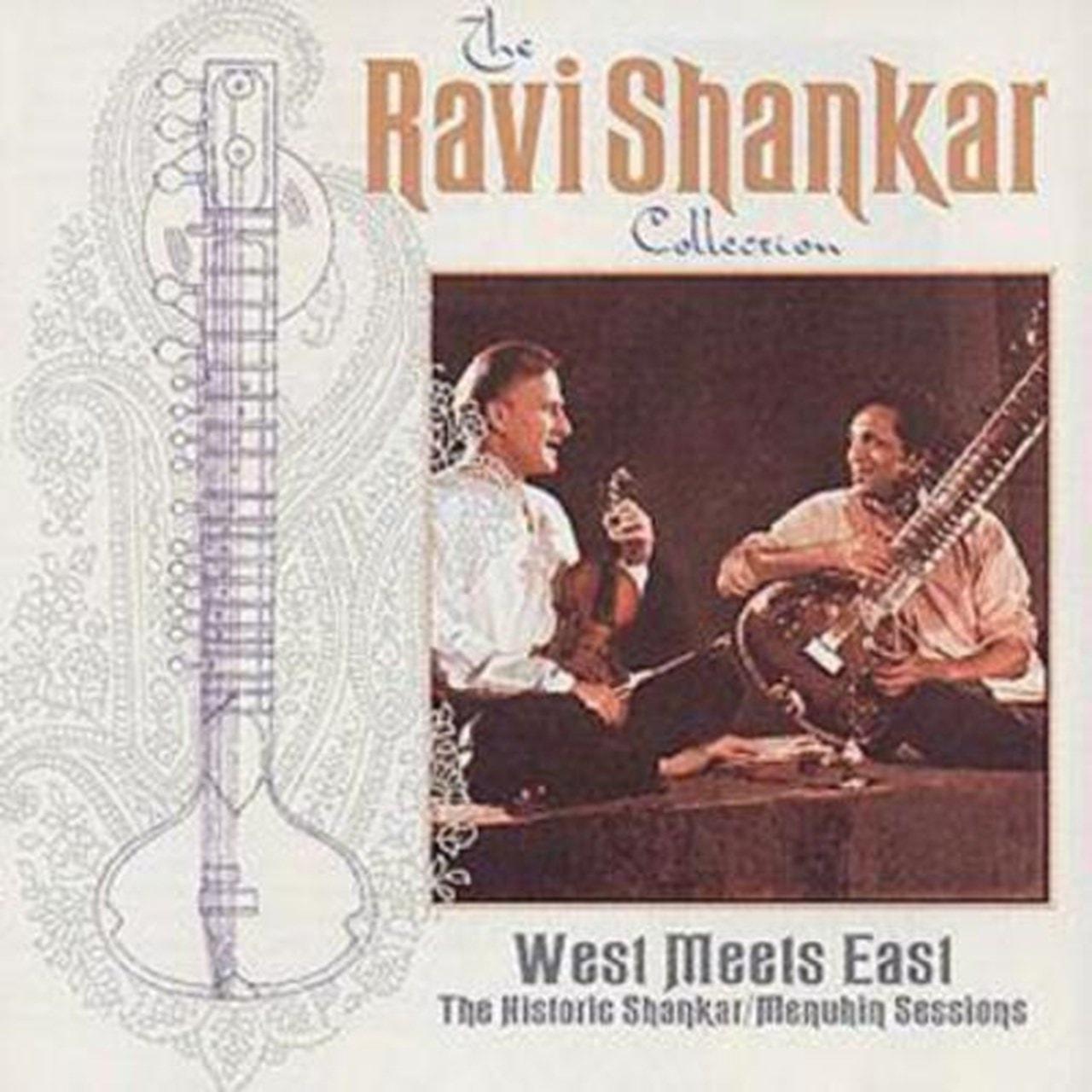 West Meets East: The Historic Shankar/Menuhin Sessions - 1
