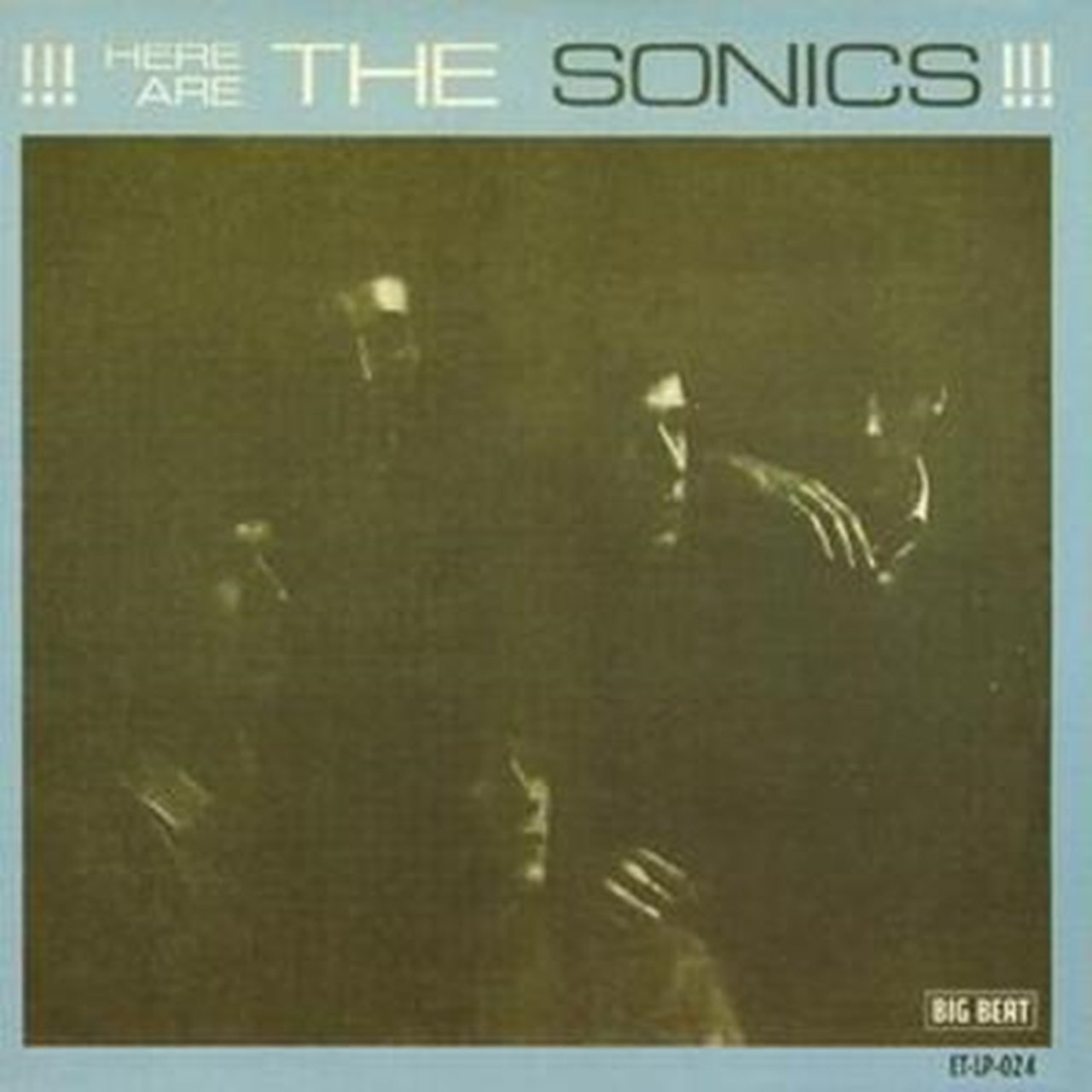 Here Are the Sonics!!! - 1