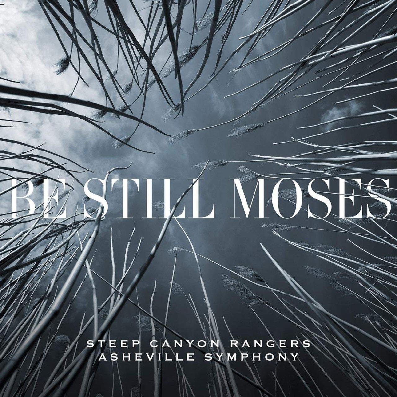 Be Still Moses - 1