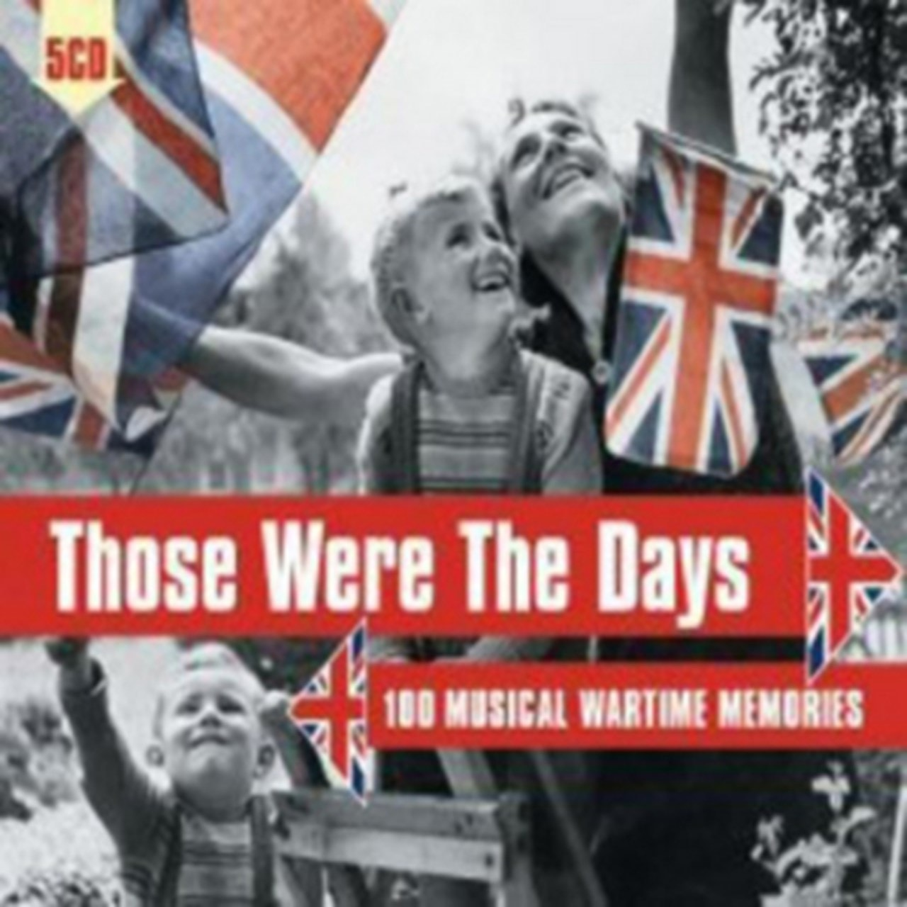 Those Were the Days: 100 Musical Wartime Memories - 1