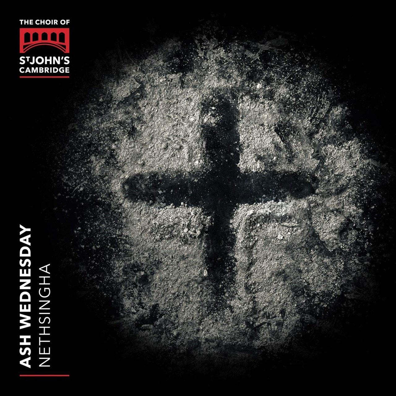 The Choir of St. John's Cambridge: Ash Wednesday - 1