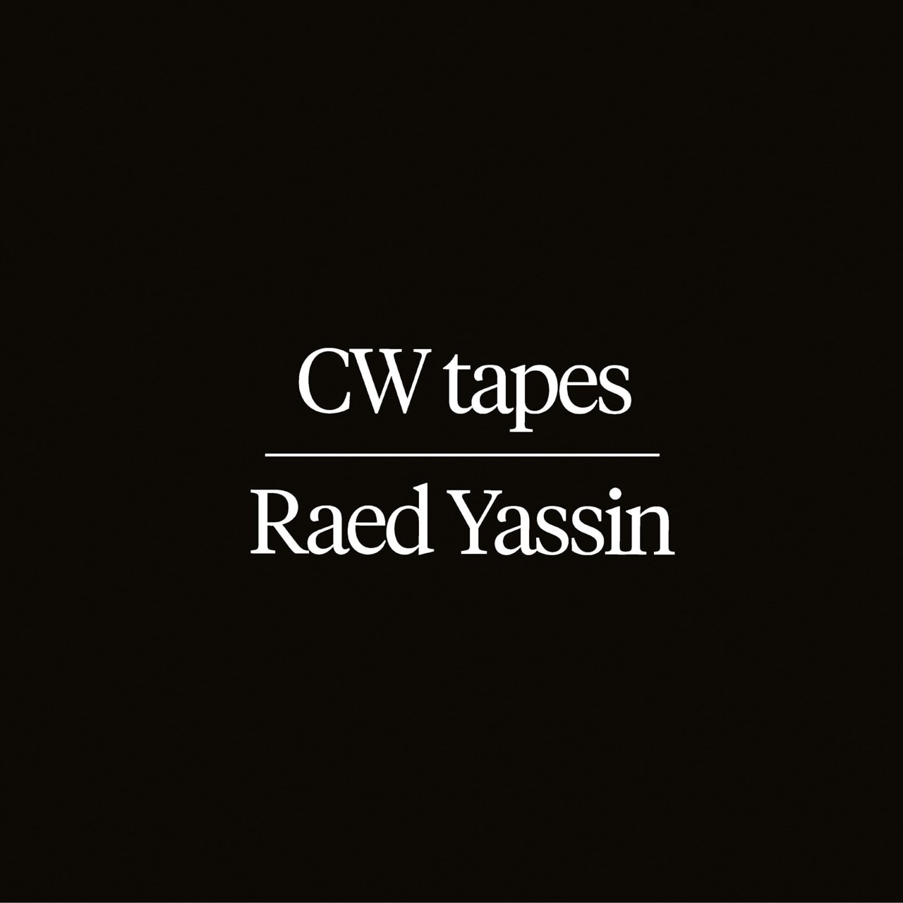 CW Tapes - 1